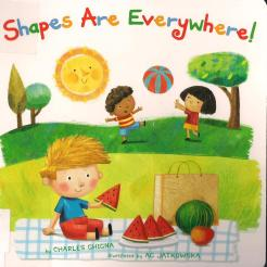 Shapes are everywhere, by Charles Ghigna- Age Range: 4-7